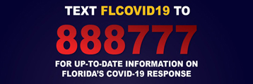 Text 888777 for flcovid19